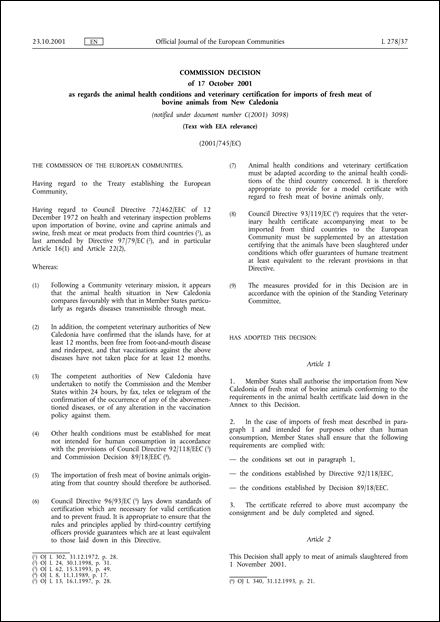 2001/745/EC: Commission Decision of 17 October 2001 as regards the animal health conditions and veterinary certification for imports of fresh meat of bovine animals from New Caledonia (Text with EEA relevance) (notified under document number C(2001) 3098)
