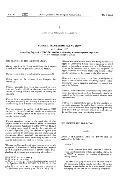 Council Regulation (EC) No 686/97 of 14 April 1997 amending Regulation (EEC) No 2847/93 establishing a control system applicable to the common fisheries policy