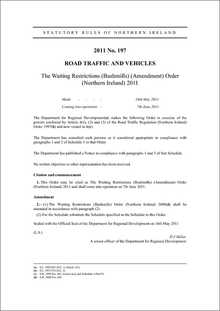 The Waiting Restrictions (Bushmills) (Amendment) Order (Northern Ireland) 2011