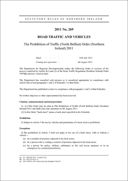 The Prohibition of Traffic (North Belfast) Order (Northern Ireland) 2011