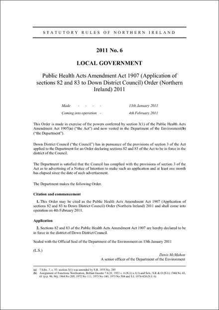 Public Health Acts Amendment Act 1907 (Application of sections 82 and 83 to Down District Council) Order (Northern Ireland) 2011