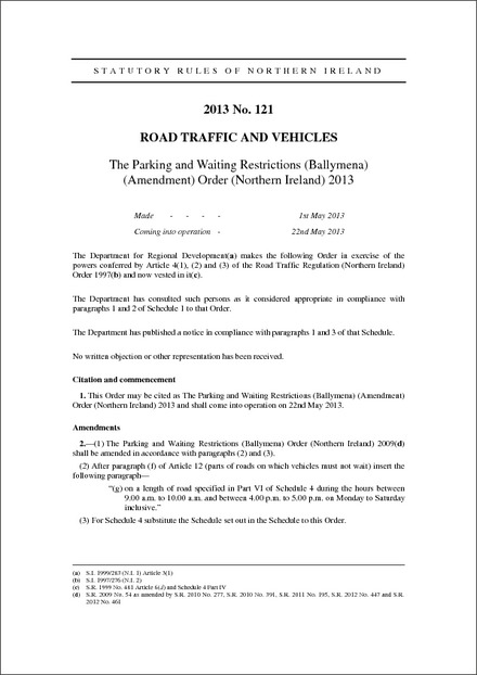 The Parking and Waiting Restrictions (Ballymena) (Amendment) Order (Northern Ireland) 2013