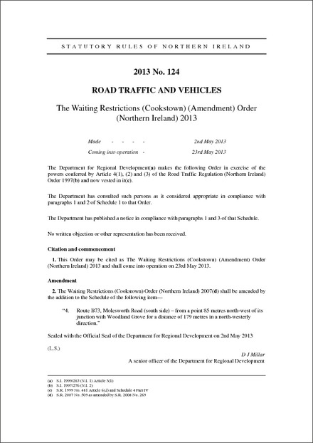 The Waiting Restrictions (Cookstown) (Amendment) Order (Northern Ireland) 2013