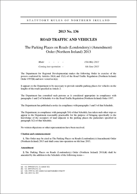 The Parking Places on Roads (Londonderry) (Amendment) Order (Northern Ireland) 2013