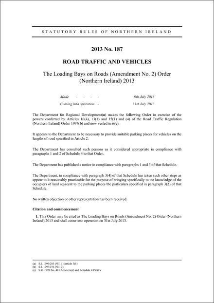 The Loading Bays on Roads (Amendment No. 2) Order (Northern Ireland) 2013