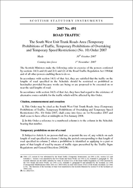 The South West Unit Trunk Roads Area (Temporary Prohibitions of Traffic, Temporary Prohibitions of Overtaking and Temporary Speed Restrictions) (No. 10) Order 2007