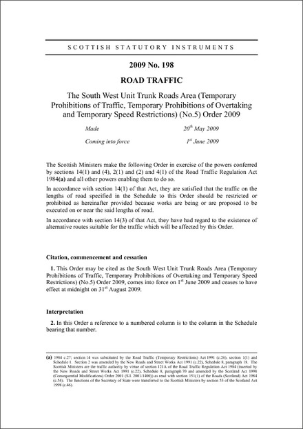 The South West Unit Trunk Roads Area (Temporary Prohibitions of Traffic, Temporary Prohibitions of Overtaking and Temporary Speed Restrictions) (No.5) Order 2009
