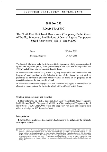 The North East Unit Trunk Roads Area (Temporary Prohibitions of Traffic, Temporary Prohibitions of Overtaking and Temporary Speed Restrictions) (No. 6) Order 2009