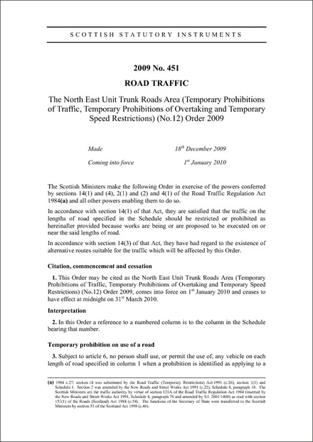 The North East Unit Trunk Roads Area (Temporary Prohibitions of Traffic, Temporary Prohibitions of Overtaking and Temporary Speed Restrictions) (No.12) Order 2009