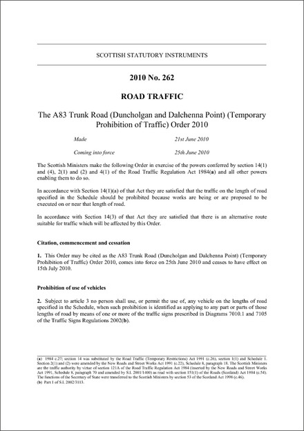 The A83 Trunk Road (Duncholgan and Dalchenna Point) (Temporary Prohibition of Traffic) Order 2010