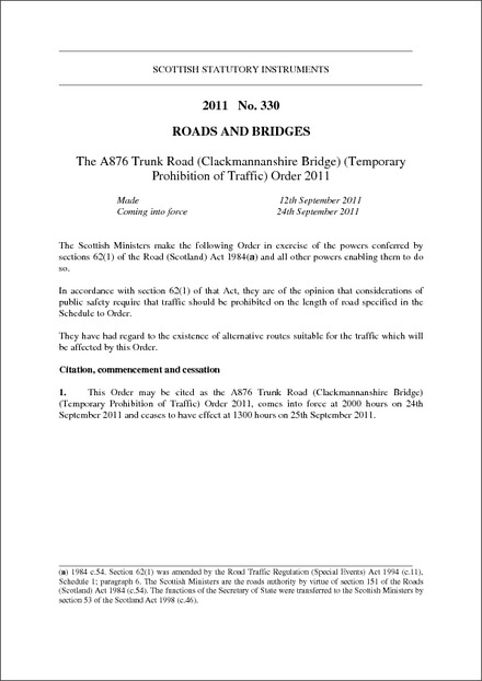 The A876 Trunk Road (Clackmannanshire Bridge) (Temporary Prohibition of Traffic) Order 2011