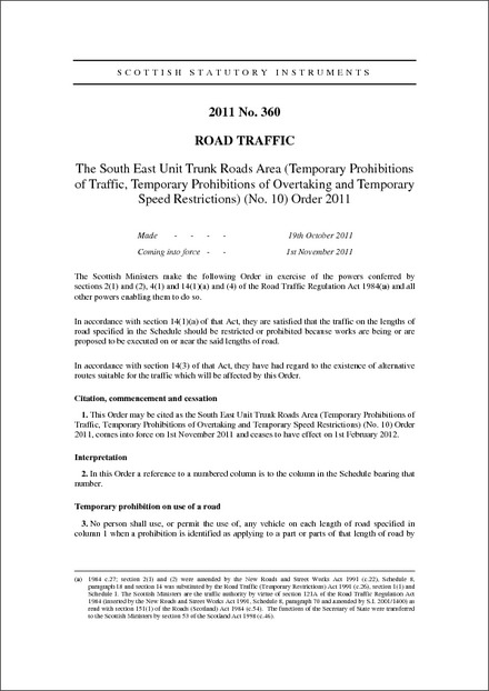 The South East Unit Trunk Roads Area (Temporary Prohibitions of Traffic, Temporary Prohibitions of Overtaking and Temporary Speed Restrictions) (No. 10) Order 2011