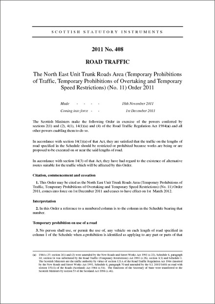 The North East Unit Trunk Roads Area (Temporary Prohibitions of Traffic, Temporary Prohibitions of Overtaking and Temporary Speed Restrictions) (No. 11) Order 2011