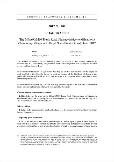 The M9/A90/M90 Trunk Road (Gairneybridge to Milnathort) (Temporary 50mph and 30mph Speed Restrictions) Order 2012