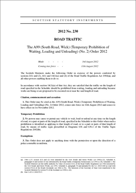 The A99 (South Road, Wick) (Temporary Prohibition of Waiting, Loading and Unloading) (No. 2) Order 2012