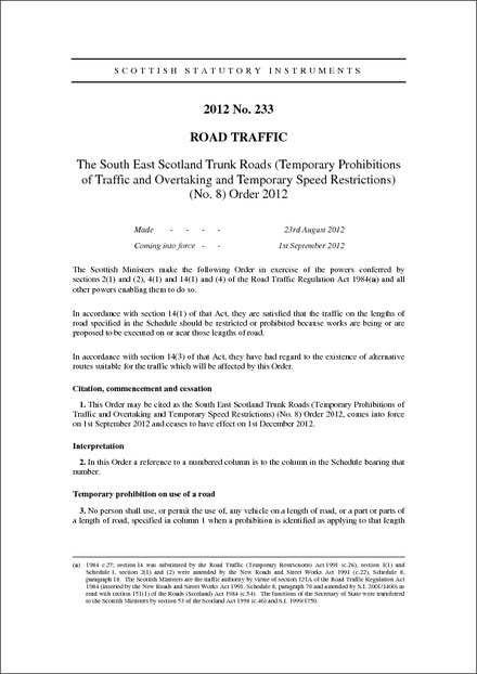 The South East Scotland Trunk Roads (Temporary Prohibitions of Traffic and Overtaking and Temporary Speed Restrictions) (No. 8) Order 2012