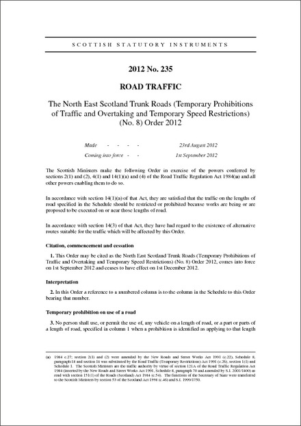 The North East Scotland Trunk Roads (Temporary Prohibitions of Traffic and Overtaking and Temporary Speed Restrictions) (No. 8) Order 2012