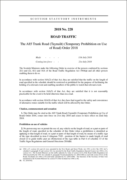 The A85 Trunk Road (Taynuilt) (Temporary Prohibition on Use of Road) Order 2018