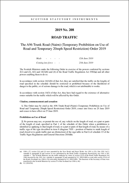 The A96 Trunk Road (Nairn) (Temporary Prohibition on Use of Road and Temporary 20mph Speed Restriction) Order 2019