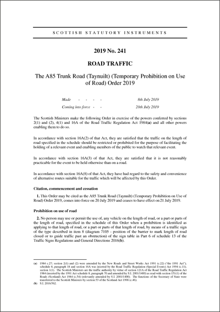 The A85 Trunk Road (Taynuilt) (Temporary Prohibition on Use of Road) Order 2019