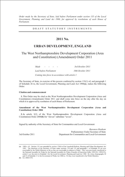 The West Northamptonshire Development Corporation (Area and Constitution) (Amendment) Order 2011