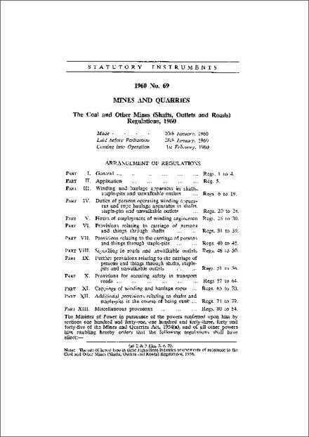 The Coal and Other Mines (Shafts, Outlets and Roads) Regulations, 1960