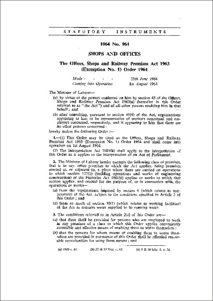 The Offices, Shops and Railway Premises Act 1963 (Exemption No. 1) Order 1964