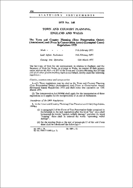 The Town and Country Planning (Tree Preservation Order) (Amendment) and (Trees in Conservation Areas) (Exempted Cases) Regulations 1975