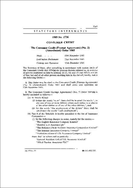 The Consumer Credit Exempt Agreements No2 Amendment Order 1985