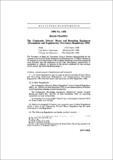 The Community Drivers' Hours and Recording Equipment (Exemptions and Supplementry Provisions) Regulations 1986