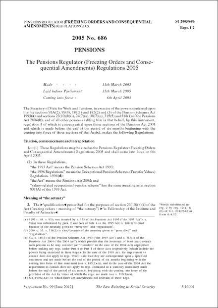 The Pensions Regulator (Freezing Orders and Consequential Amendments) Regulations 2005