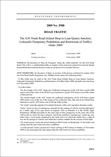 The A38 Trunk Road (Island Shop to Lean Quarry Junction, Liskeard) (Temporary Prohibition and Restriction of Traffic) Order 2009