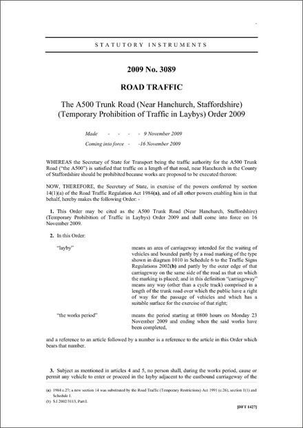 The A500 Trunk Road (Near Hanchurch, Staffordshire) (Temporary Prohibition of Traffic in Laybys) Order 2009