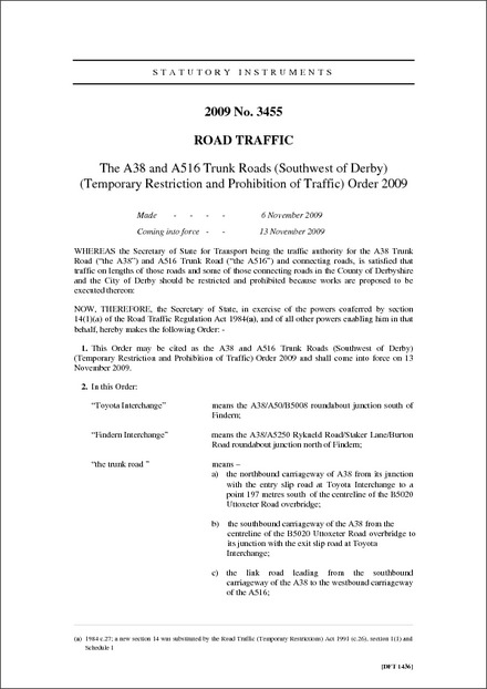 The A38 and A516 Trunk Roads (Southwest of Derby) (Temporary Restriction and Prohibition of Traffic) Order 2009