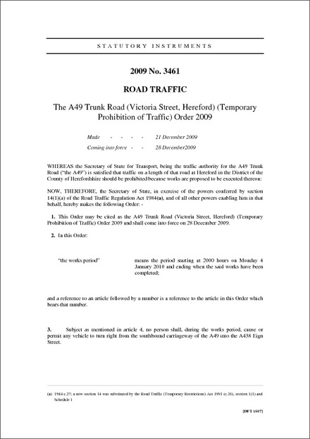 The A49 Trunk Road (Victoria Street, Hereford) (Temporary Prohibition of Traffic) Order 2009