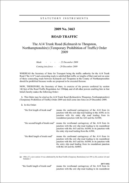 The A14 Trunk Road (Kelmarsh to Thrapston, Northamptonshire) (Temporary Prohibition of Traffic) Order 2009