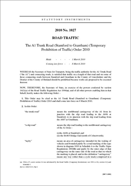 The A1 Trunk Road (Stamford to Grantham) (Temporary Prohibition of Traffic) Order 2010