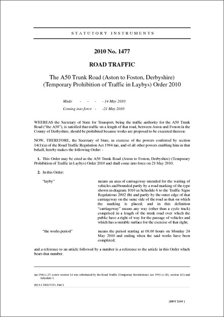The A50 Trunk Road (Aston to Foston, Derbyshire) (Temporary Prohibition of Traffic in Laybys) Order 2010