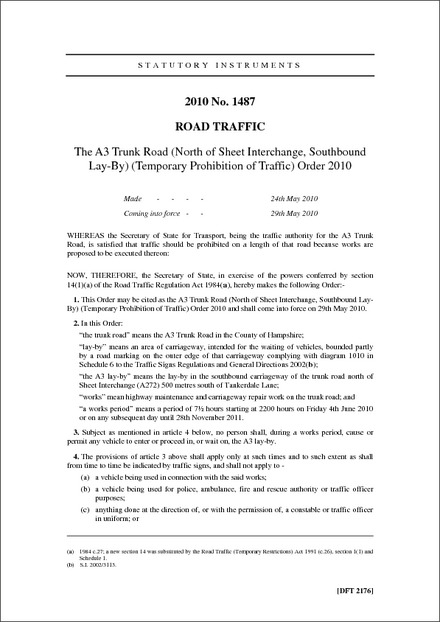 The A3 Trunk Road (North of Sheet Interchange, Southbound Lay-By) (Temporary Prohibition of Traffic) Order 2010