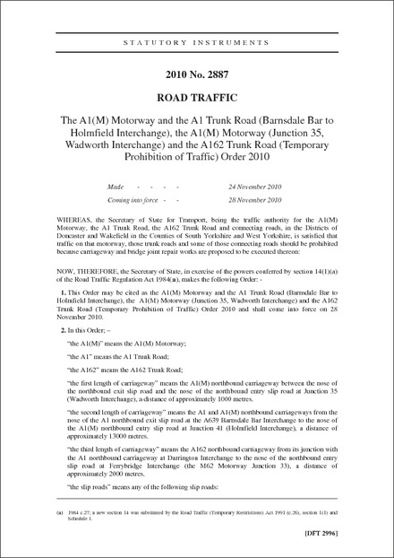 The A1(M) Motorway and the A1 Trunk Road (Barnsdale Bar to Holmfield Interchange), the A1(M) Motorway (Junction 35, Wadworth Interchange) and the A162 Trunk Road (Temporary Prohibition of Traffic) Order 2010