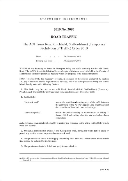 The A38 Trunk Road (Lichfield, Staffordshire) (Temporary Prohibition of Traffic) Order 2010