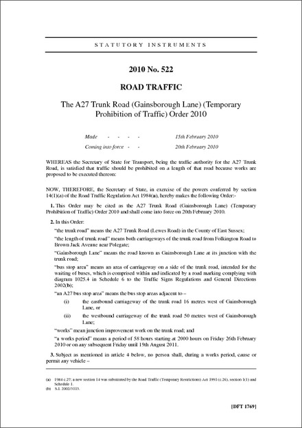 The A27 Trunk Road (Gainsborough Lane) (Temporary Prohibition of Traffic) Order 2010