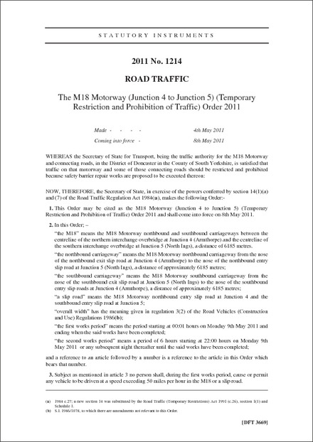 The M18 Motorway (Junction 4 to Junction 5) (Temporary Restriction and Prohibition of Traffic) Order 2011