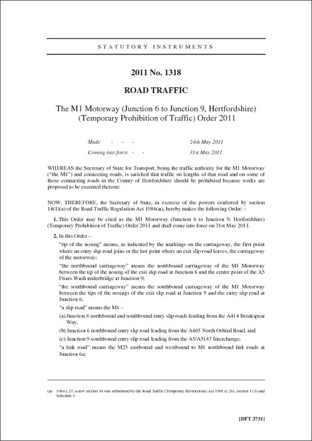 The M1 Motorway (Junction 6 to Junction 9, Hertfordshire) (Temporary Prohibition of Traffic) Order 2011