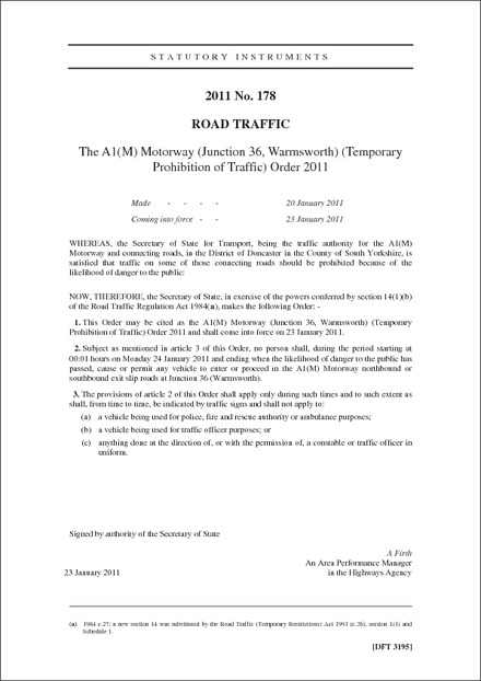 The A1(M) Motorway (Junction 36, Warmsworth) (Temporary Prohibition of Traffic) Order 2011