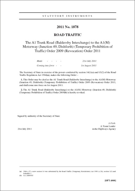 The A1 Trunk Road (Baldersby Interchange) to the A1(M) Motorway (Junction 49, Dishforth) (Temporary Prohibition of Traffic) Order 2009 (Revocation) Order 2011