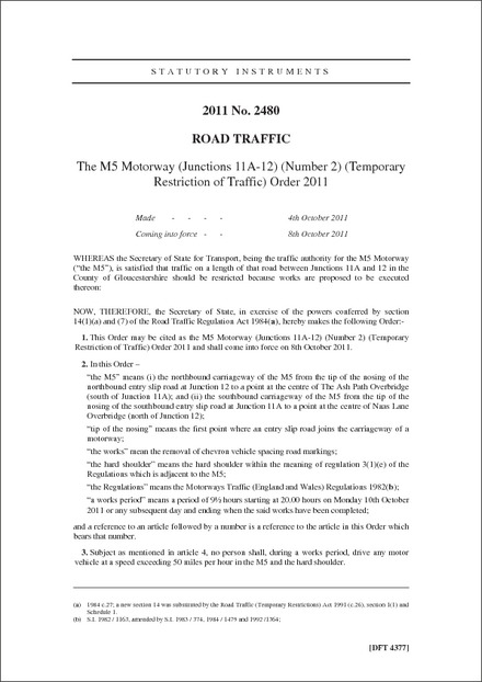 The M5 Motorway (Junctions 11A-12) (Number 2) (Temporary Restriction of Traffic) Order 2011