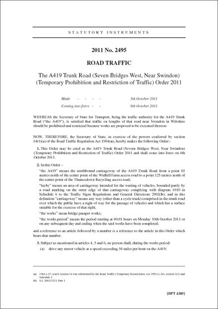 The A419 Trunk Road (Seven Bridges West, Near Swindon) (Temporary Prohibition and Restriction of Traffic) Order 2011