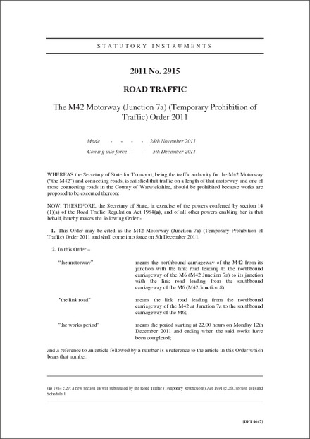 The M42 Motorway (Junction 7a) (Temporary Prohibition of Traffic) Order 2011