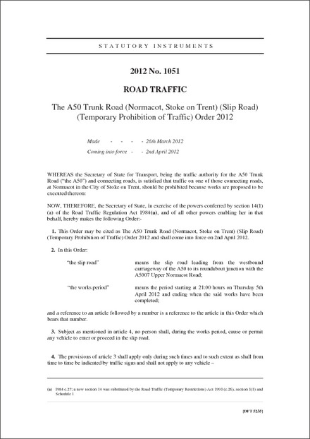 The A50 Trunk Road (Normacot, Stoke on Trent) (Slip Road) (Temporary Prohibition of Traffic) Order 2012